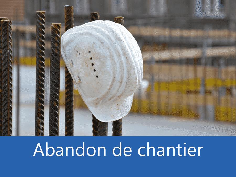 Abandon de chantier 59, problème chantier Le Nord, Plus d'entreprises sur chantier Lille, expert abandon chantier Tourcoing,